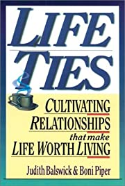 Life Ties: Cultivating Relationships That…