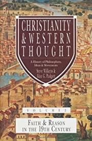 Christianity & Western Thought, Volume 2:…