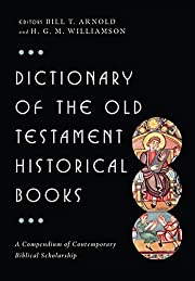 Dictionary of the Old Testament : Historical…
