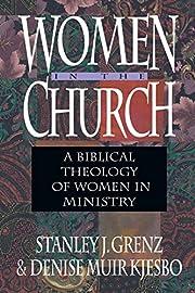 Women in the Church: A Biblical Theology of…