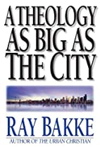 A Theology as Big as the City by Raymond J.…