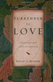 Surrender to Love: Discovering the Heart of…