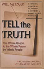 Tell the Truth: The Whole Gospel to the…