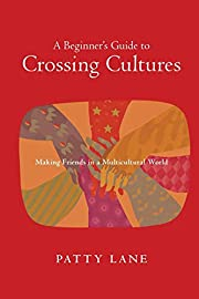 A Beginner's Guide to Crossing Cultures:…