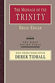 The Message of the Trinity: Life in God…