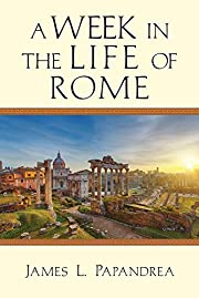 A Week in the Life of Rome av James L.…