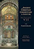 1-2 Corinthians / edited by Gerald Bray ; general editor, Thomas C. Oden