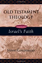 Old Testament Theology: Israel's Faith…
