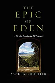 The Epic of Eden: A Christian Entry into the…