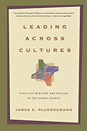 Leading Across Cultures: Effective Ministry…