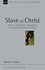 Slave of Christ: A New Testament Metaphor…