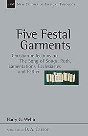 Five Festal Garments: Christian Reflections…