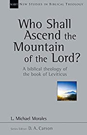 Who Shall Ascend the Mountain of the Lord?:…