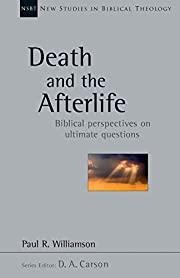 Death and the Afterlife: Biblical…