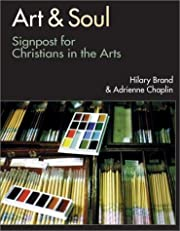 Art & Soul: Signposts for Christians in the…
