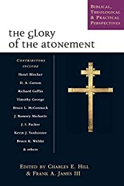 The Glory of the Atonement: Biblical,…