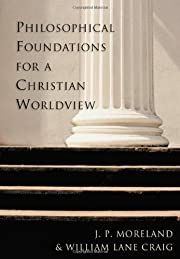 Philosophical Foundations for a Christian…
