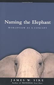 Naming the Elephant: Worldview as a Concept…
