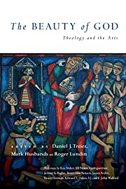 The Beauty of God: Theology and the Arts de…