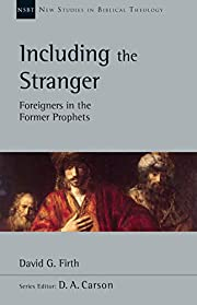 Including the Stranger: Foreigners in the…