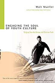 Engaging the Soul of Youth Culture: Bridging…