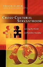 Cross-Cultural Servanthood: Serving the…
