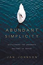 Abundant Simplicity: Discovering the…