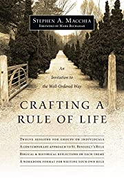 Crafting a Rule of Life: An Invitation to…