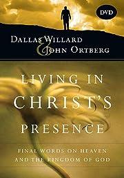 Living in Christ's Presence: Final…