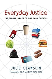 Everyday Justice: The Global Impact of Our…
