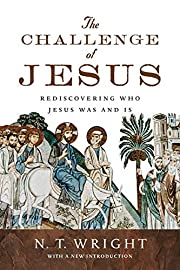 The Challenge of Jesus: Rediscovering Who…