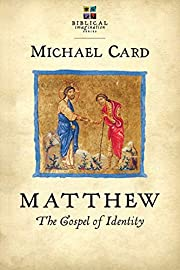 Matthew: The Gospel of Identity (Biblical…