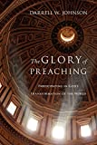 The Glory of Preaching: Participating in God's Transformation of the World book cover