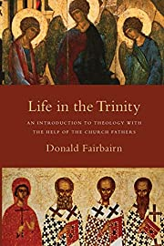 Life in the Trinity: An Introduction to…