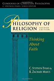 Philosophy of Religion: Thinking About Faith…