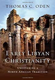 Early Libyan Christianity: Uncovering a…