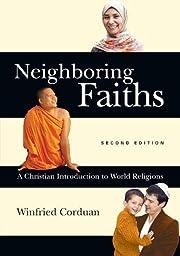 Neighboring Faiths: A Christian Introduction…