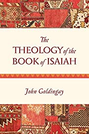 The Theology of the Book of Isaiah af John…