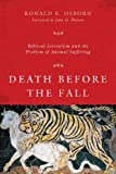 Death before the Fall: Biblical Literalism and the Problem of Animal Suffering book cover