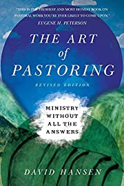 The Art of Pastoring: Ministry Without All…