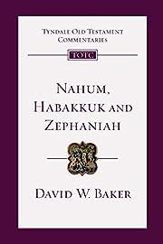 Nahum, Habakkuk, Zephaniah (Tyndale Old…