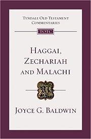 Haggai, Zechariah and Malachi (Tyndale Old…