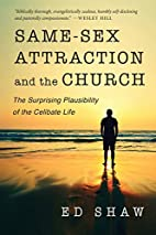 Same-Sex Attraction and the Church: The…