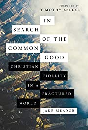 In Search of the Common Good: Christian…