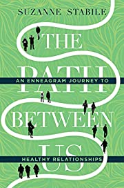 The Path Between Us: An Enneagram Journey to…