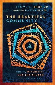 The Beautiful Community: Unity, Diversity,…