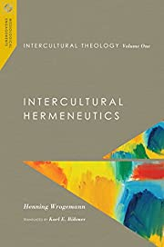Intercultural Theology, Volume One:…