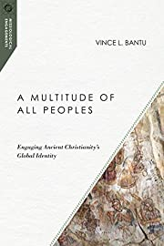 A Multitude of All Peoples: Engaging Ancient…