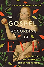 The Gospel According to Eve: A History of…