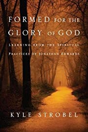 Formed for the Glory of God: Learning from…